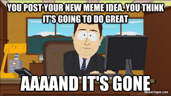 Friday Memes: Aaaand It's gone!