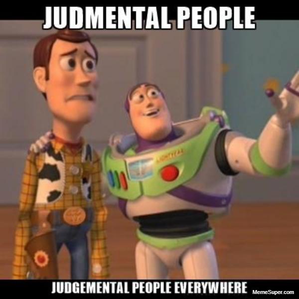 Friday Memes: Judgmental People
