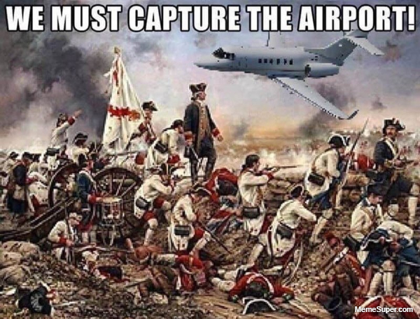 Friday Memes: Revolutionary war in the airport.