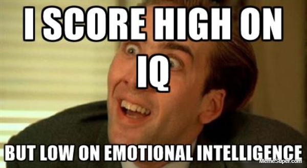I score higher on IQ than EQ.